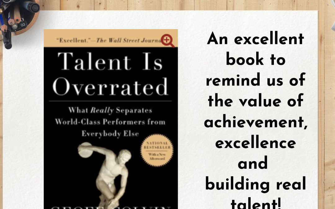 Talent is Overrated by Geoff Colvin